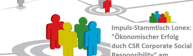 Ökonomischer Erfolg durch Soziale Unternehmensverantwortung CSR