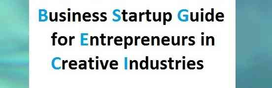 Business Startup Guide Creative Industries 3: